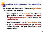 an lise comparativa dos m todos9