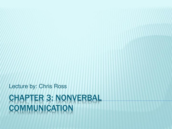Ppt Chapter 3 Nonverbal Communication Powerpoint Presentation Free Download Id 1387675 How many types of time are involved in chronemic? nonverbal communication powerpoint