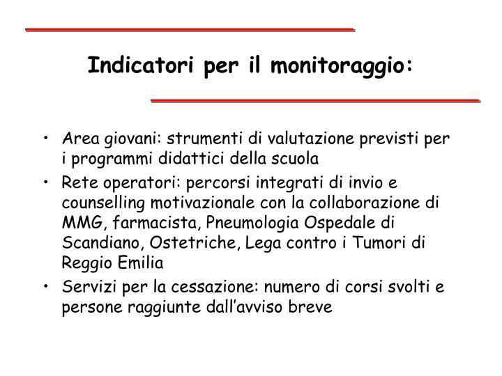 Indicatori per il monitoraggio: