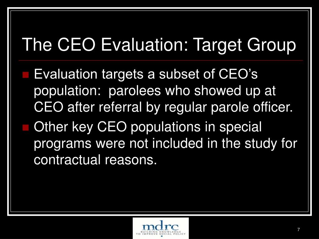 The CEO Evaluation: Target Group