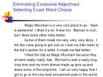eliminating excessive adjectives selecting exact word choice