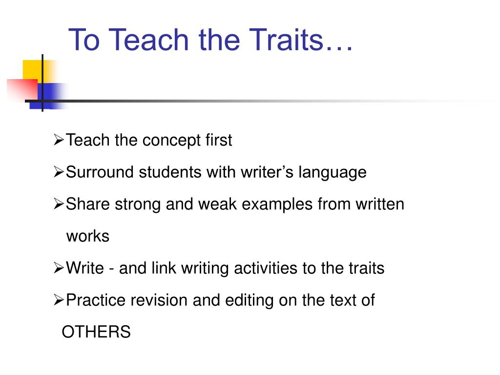 To Teach the Traits…
