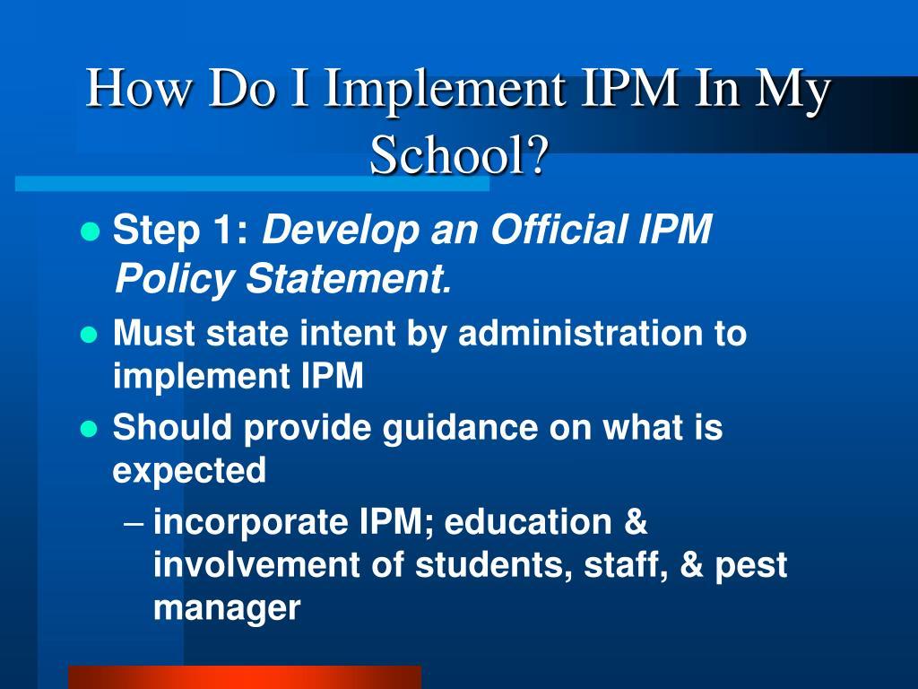 How Do I Implement IPM In My School?