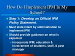 how do i implement ipm in my school