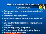 ipm coordinator additional responsibilities