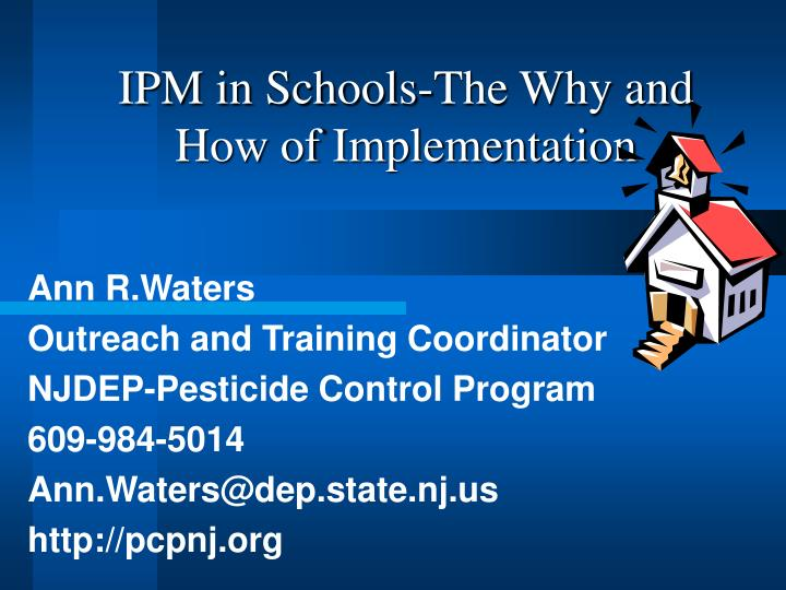 Ipm in schools the why and how of implementation
