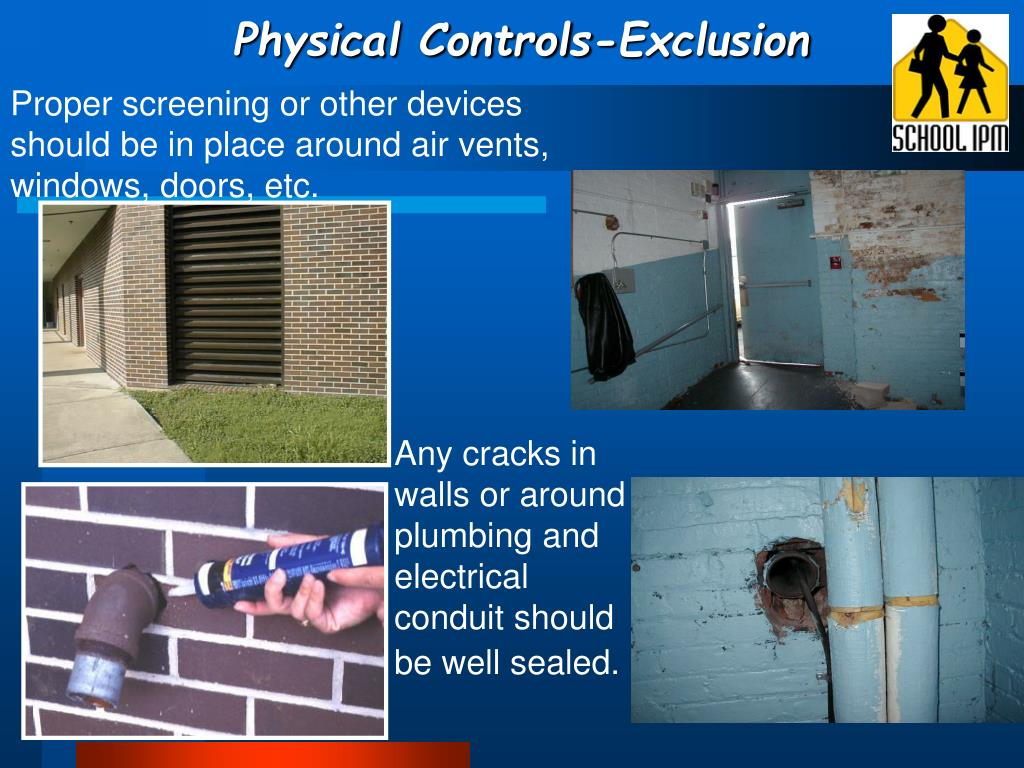 Physical Controls-Exclusion