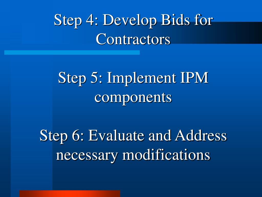 Step 4: Develop Bids for Contractors