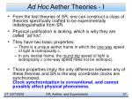 ad hoc aether theories i
