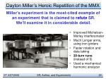 dayton miller s heroic repetition of the mmx