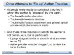 other attempts to fix up aether theories
