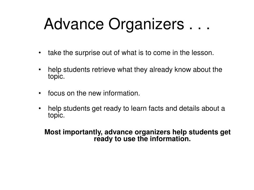 Advance Organizers . . .
