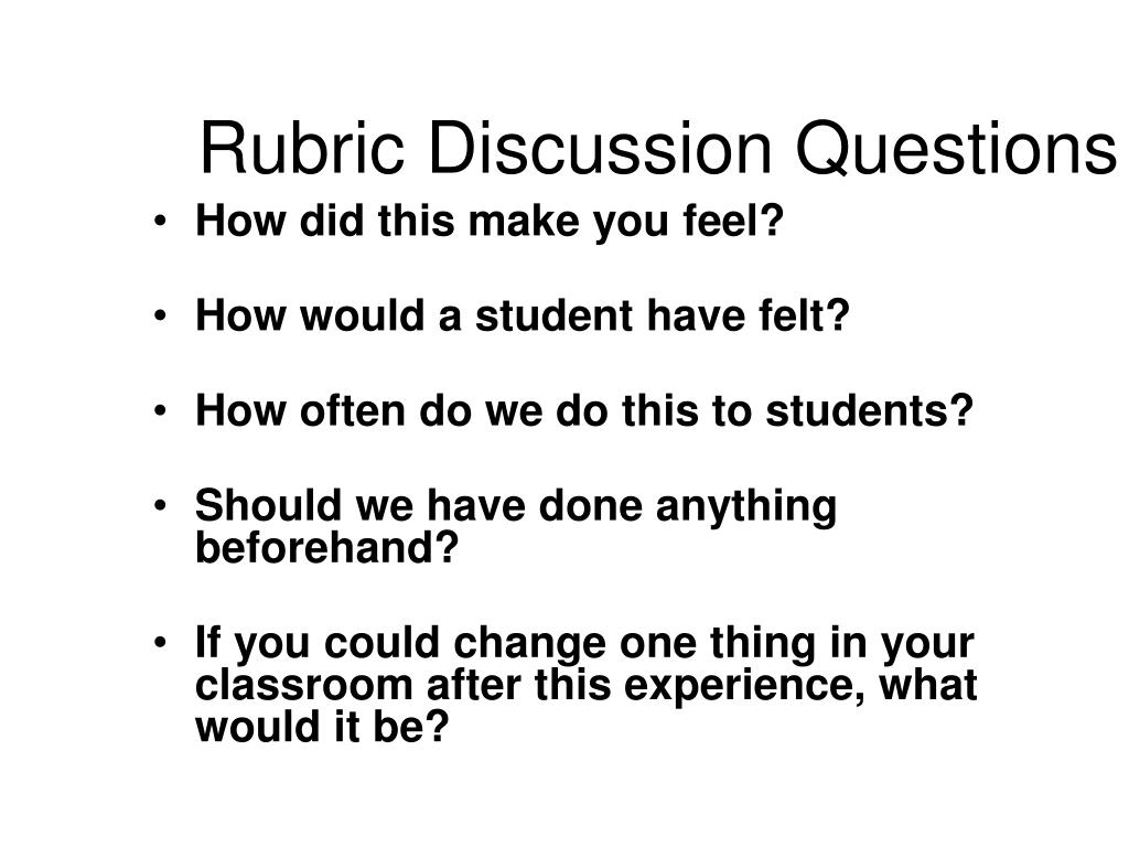 Rubric Discussion Questions