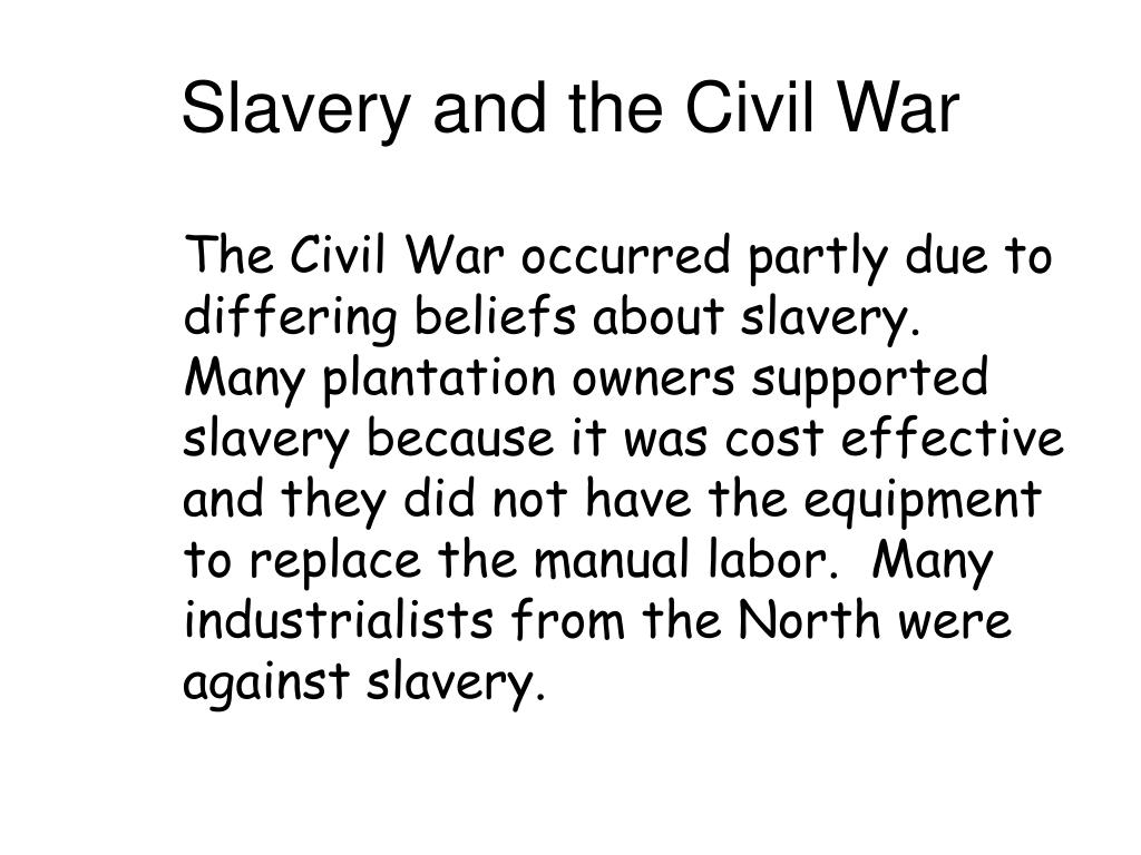 Slavery and the Civil War