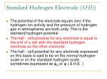 standard hydrogen electrode she