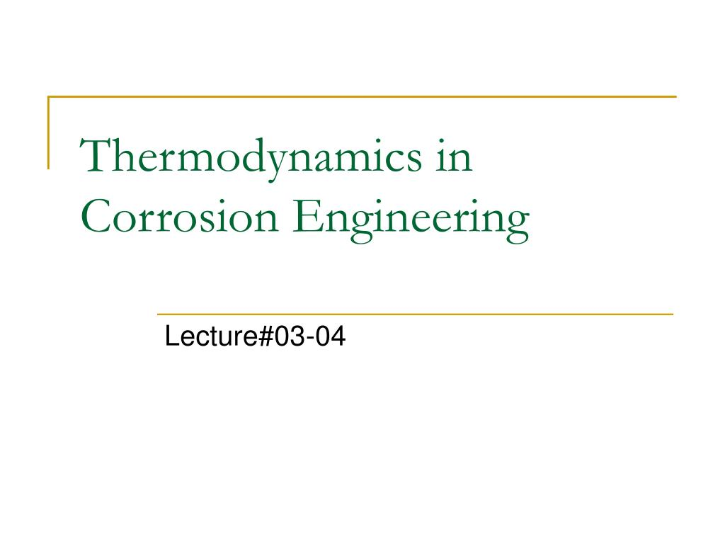 thermodynamics in corrosion engineering l.