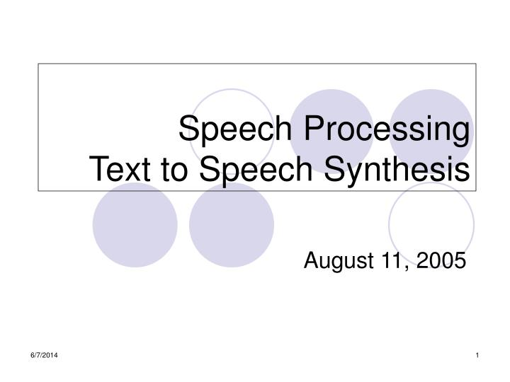 speech processing text to speech synthesis n.