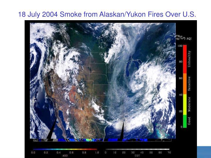 18 July 2004 Smoke from Alaskan/Yukon Fires Over U.S.