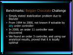benchmarks belgian chocolate challenge