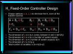 h fixed order controller design