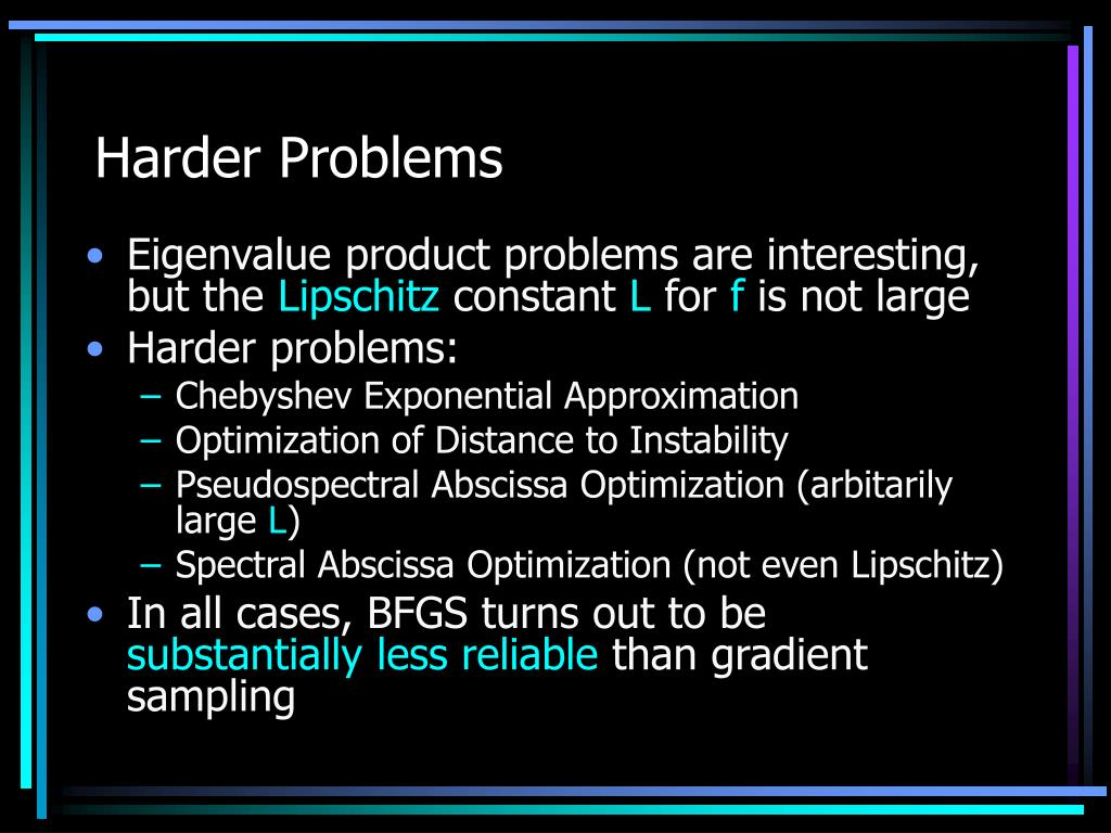 Harder Problems