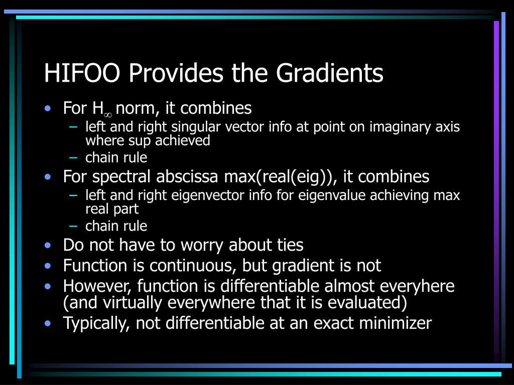 HIFOO Provides the Gradients