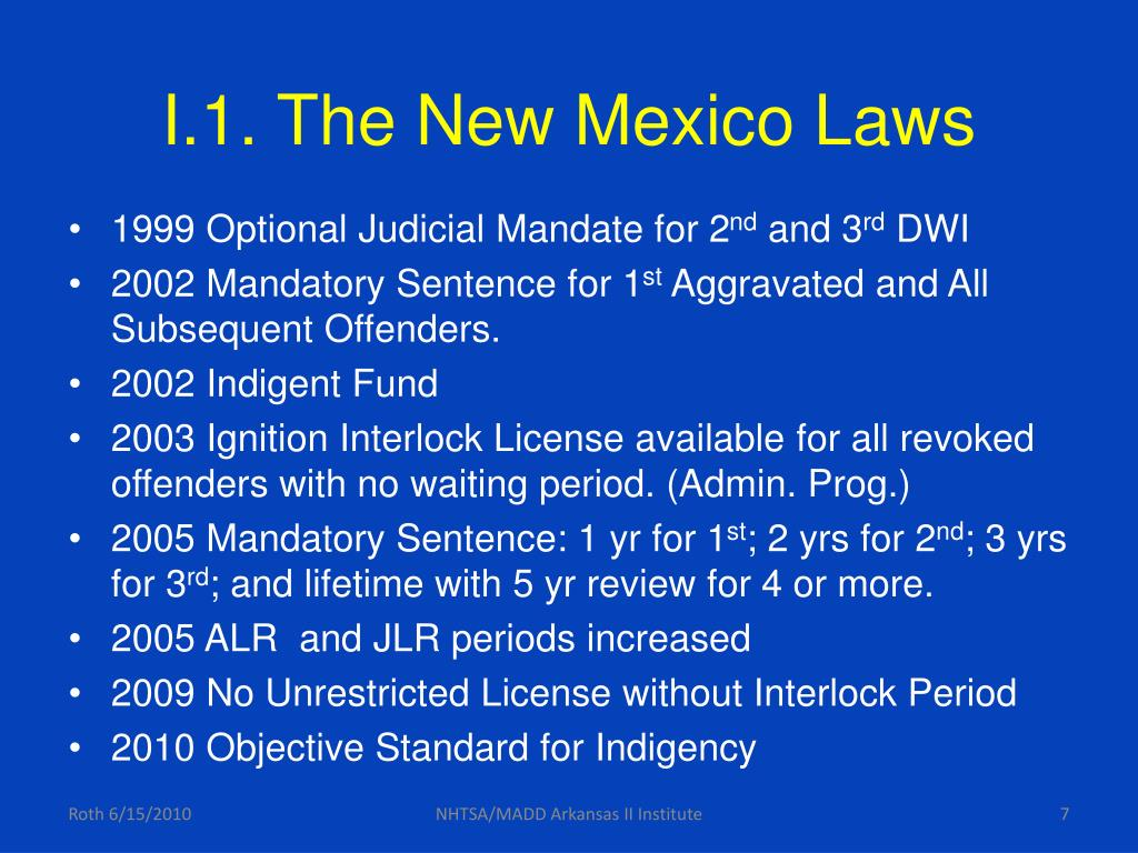 I.1. The New Mexico Laws