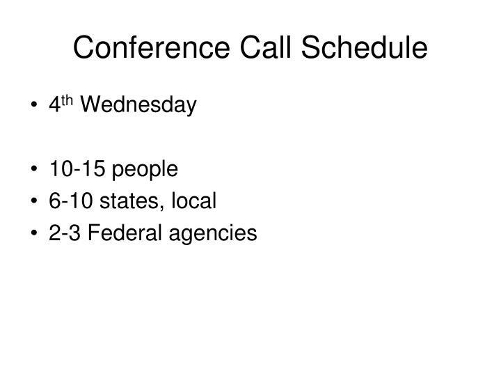 Conference Call Schedule