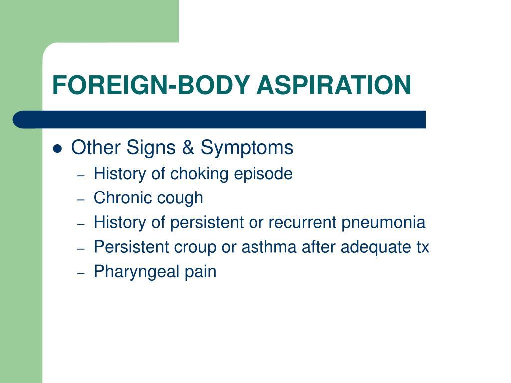 FOREIGN-BODY ASPIRATION
