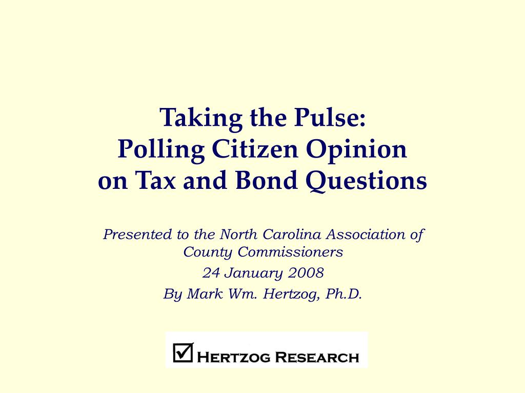 taking the pulse polling citizen opinion on tax and bond questions l.