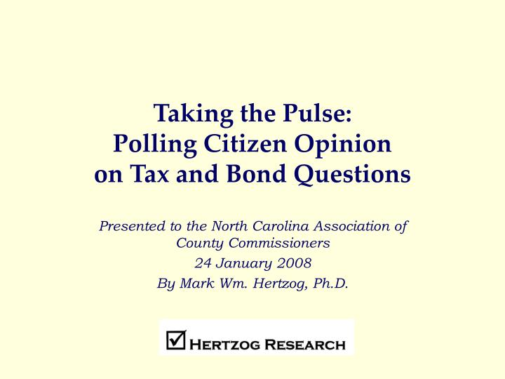 taking the pulse polling citizen opinion on tax and bond questions n.
