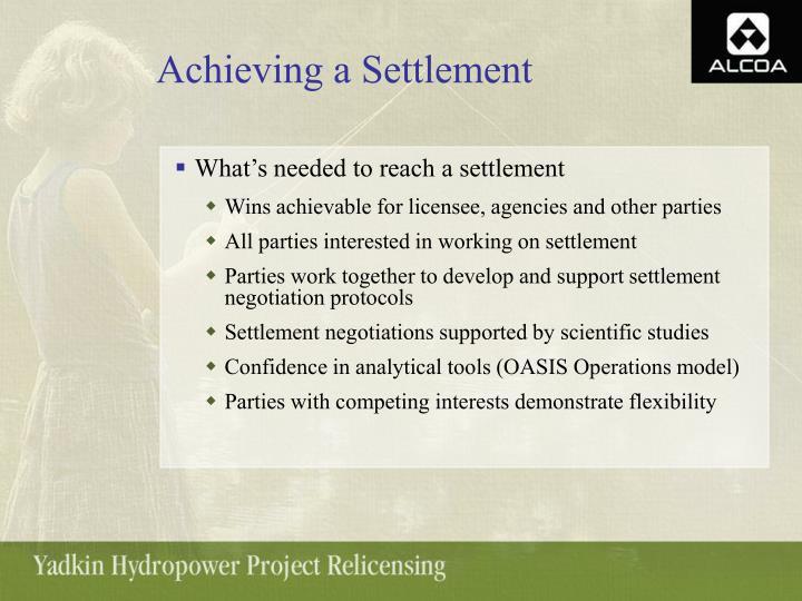 Achieving a Settlement