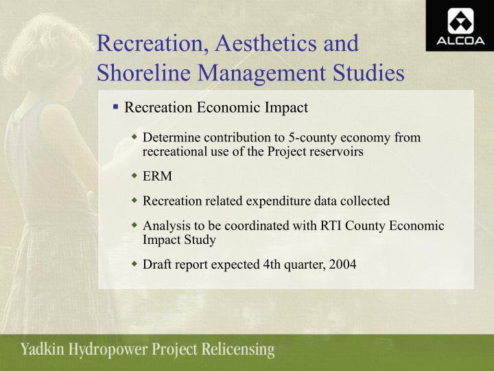 Recreation, Aesthetics and Shoreline Management Studies