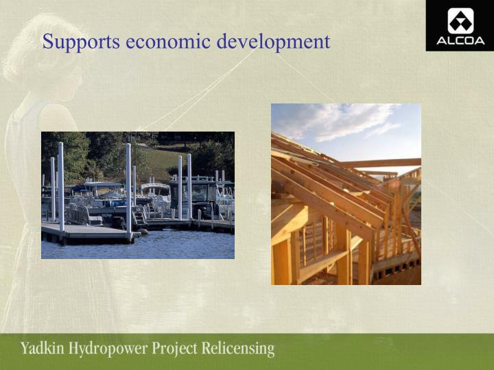 Supports economic development