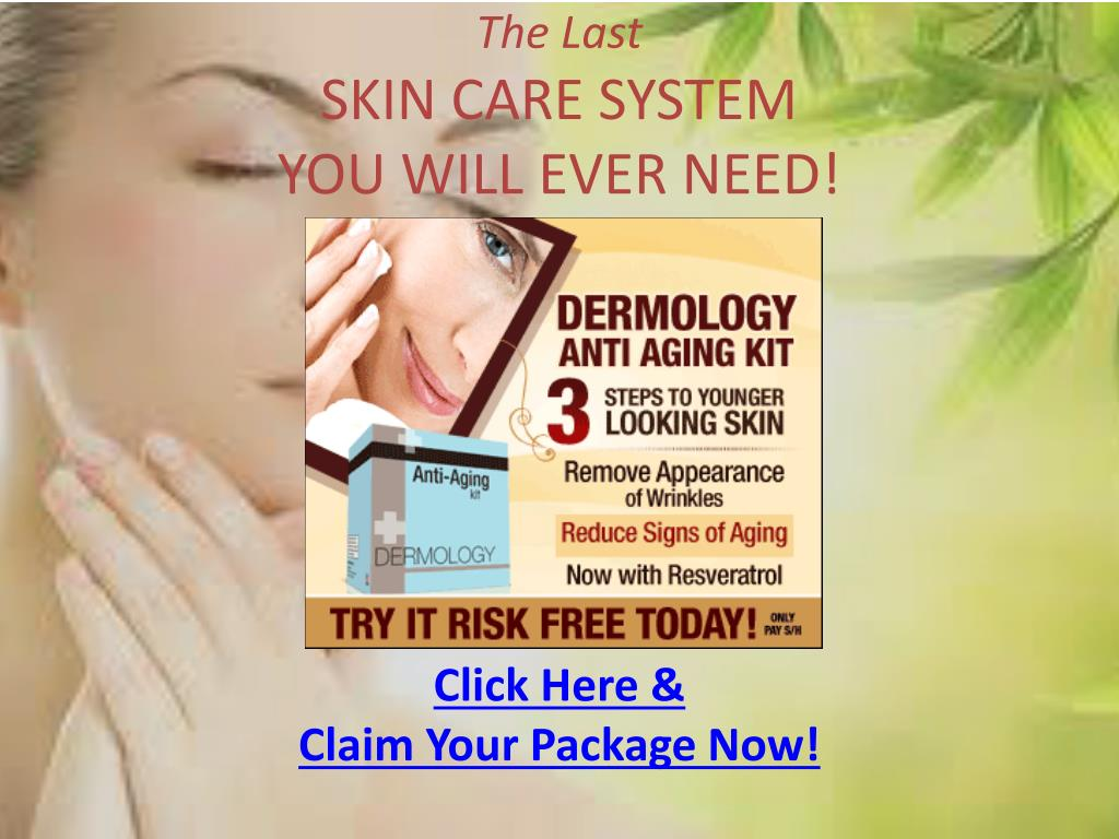the last skin care system you will ever need l.