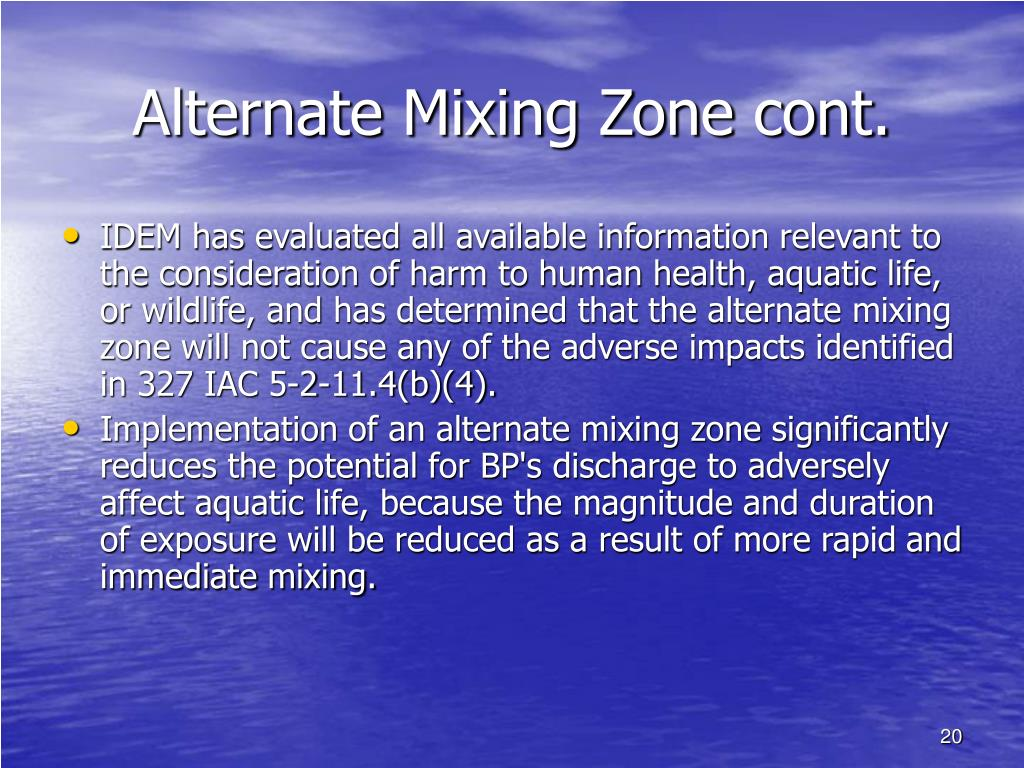 Alternate Mixing Zone cont.