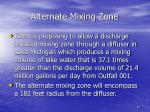 alternate mixing zone