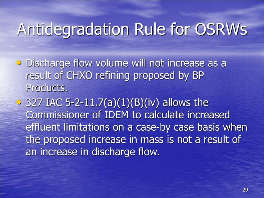 Antidegradation Rule for OSRWs