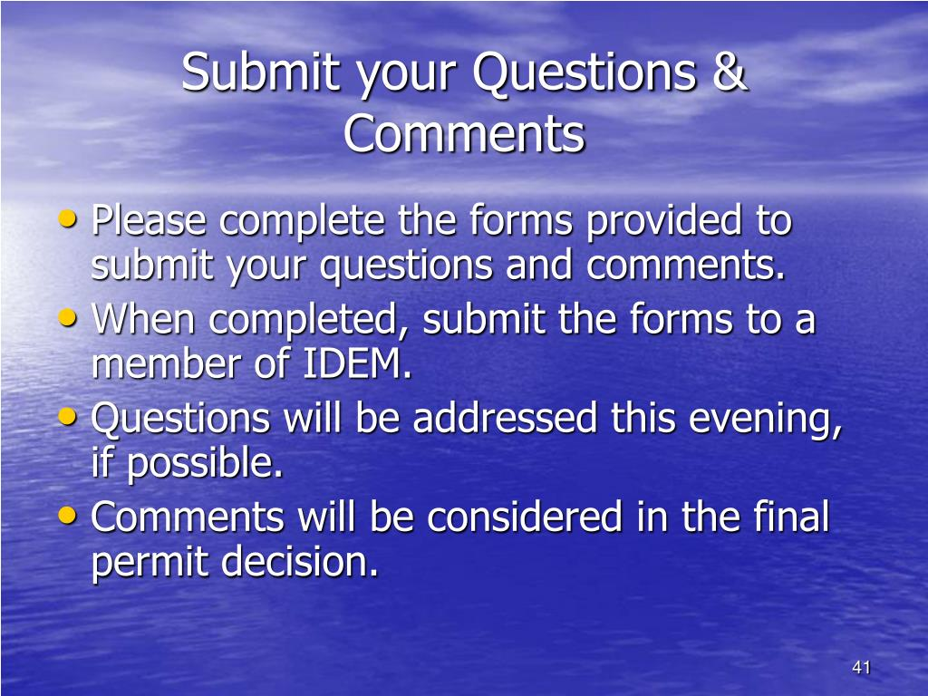 Submit your Questions & Comments