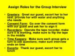 assign roles for the group interview
