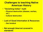 challenges to teaching native american history