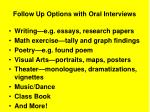 follow up options with oral interviews