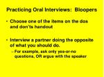 practicing oral interviews bloopers