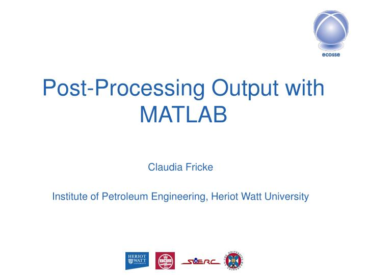 PPT - Post-Processing Output with MATLAB PowerPoint