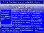 3 he predestinate us to be adopted 1 5