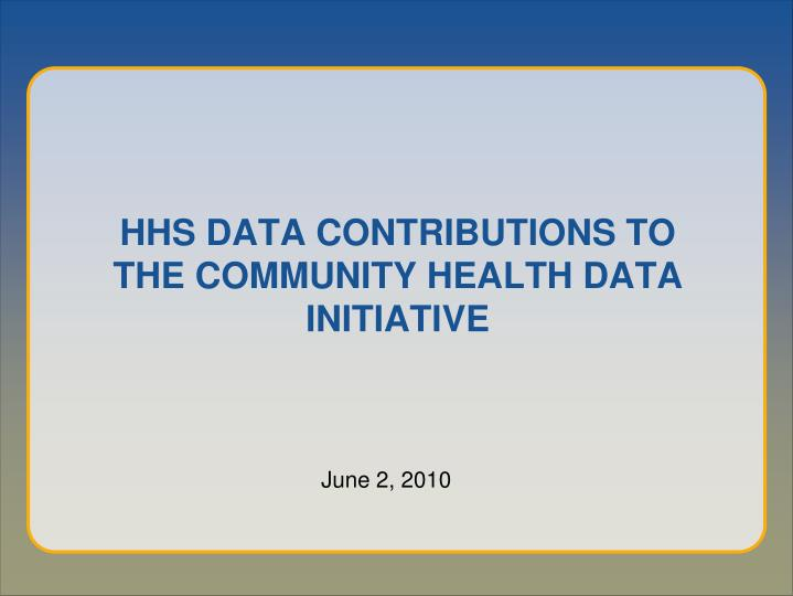 hhs data contributions to the community health data initiative n.