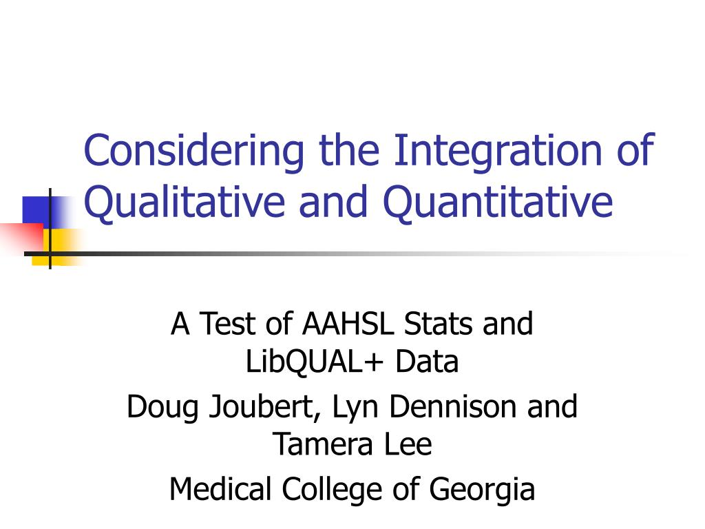 considering the integration of qualitative and quantitative l.