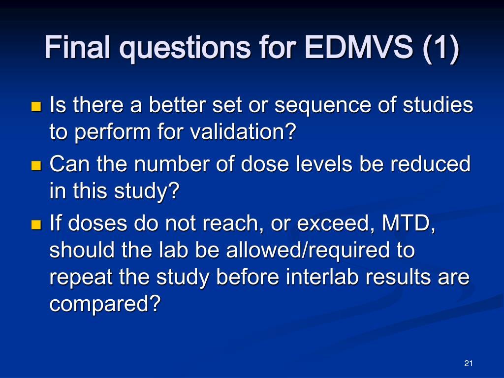 Final questions for EDMVS (1)