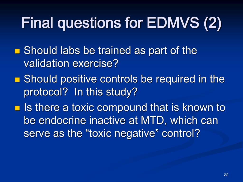 Final questions for EDMVS (2)