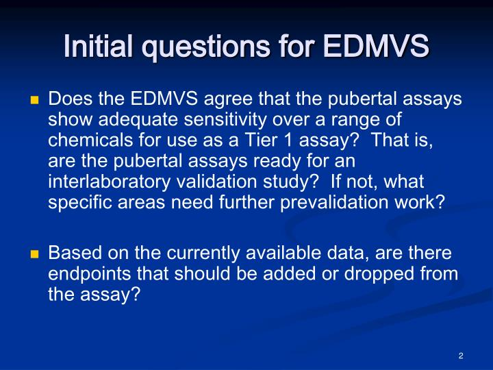 Initial questions for edmvs